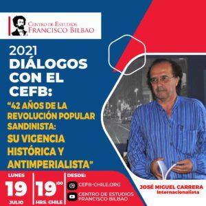 Diálogos con el CEFB: 42 años de la revolución sandinista con el internacionalista José Miguel Carrera