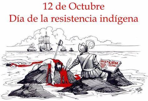 12 octubre: El día de la resistencia indígena